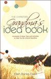 The Christian Grandma's Idea Book