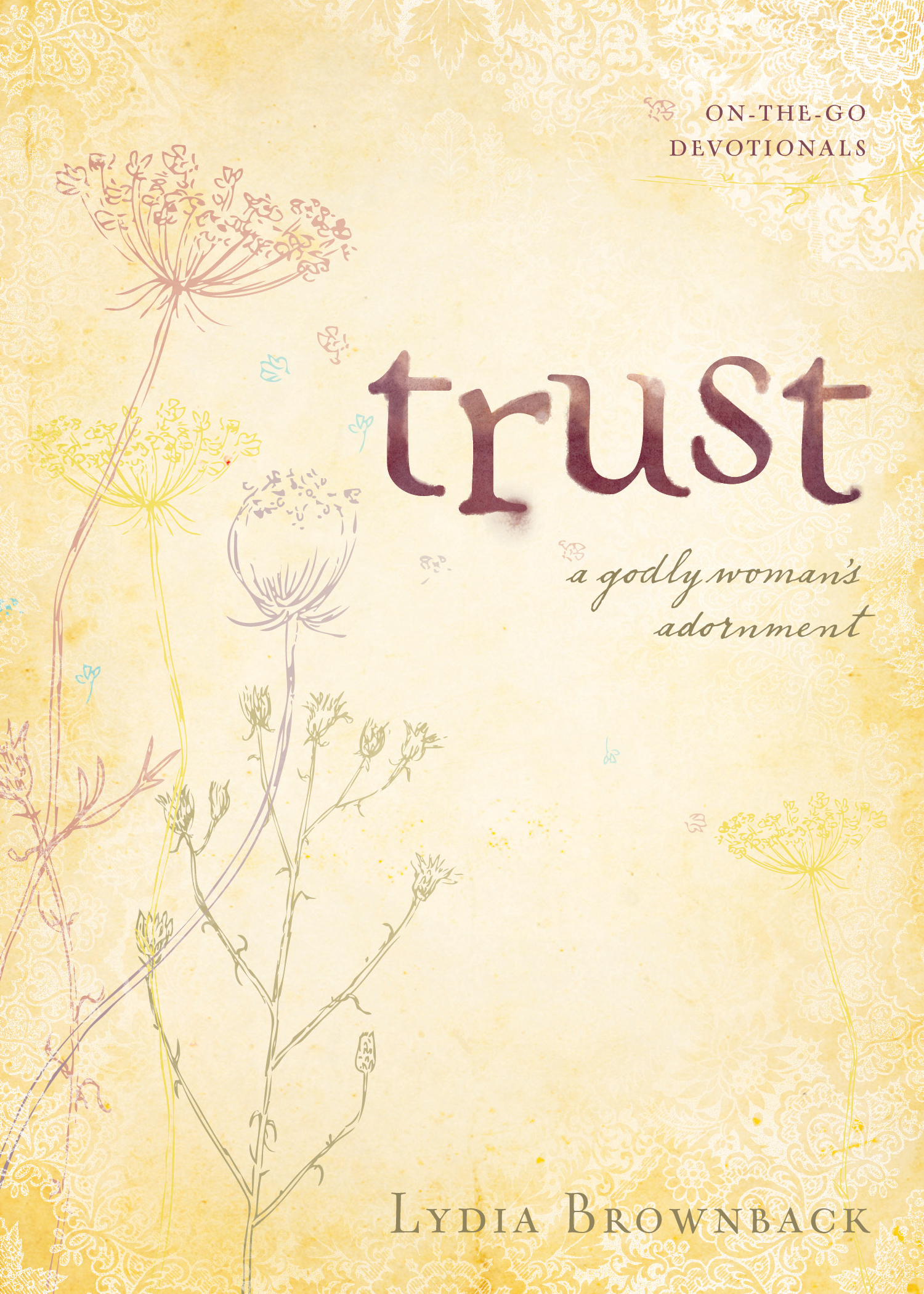 Trust A Godly Woman's Adornment