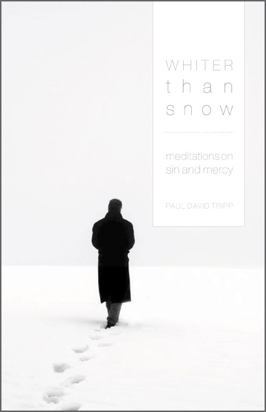 Whiter Than Snow Meditations on Sin and Mercy