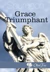 Grace Triumphant
