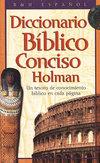 Diccionario Biblico Conciso Holman (Holman Concise Bible Dictionary)
