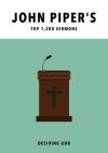 John Piper's Top 1200 Sermons