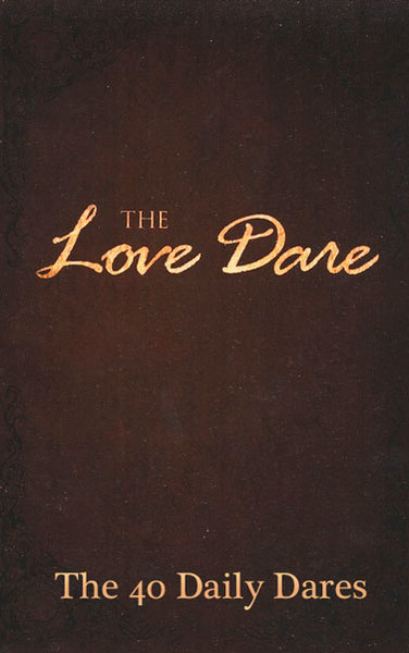 Love Dare: The 40 Daily Dares