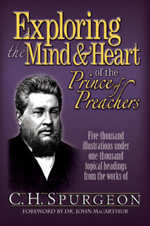 Exploring the Mind and Heart of the Prince of Preachers