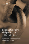 Reading the New Testament - Galatians, Philippians, and 1 Thessalonians