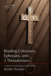 Reading the New Testament - Colossians, Ephesians, and 2 Thessalonians