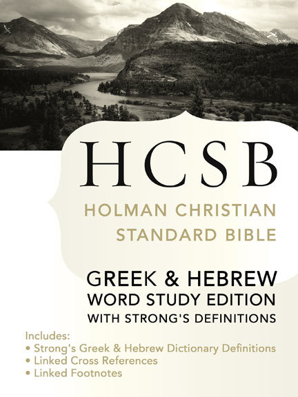 Holman Christian Standard Bible with Strong's Numbers …