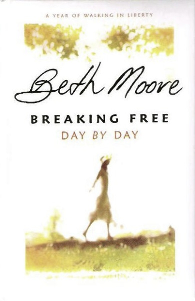 Breaking Free Day by Day: A Year of Walking in Liberty