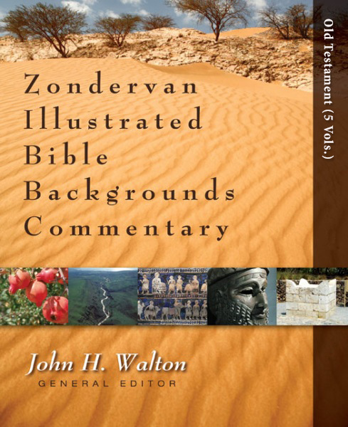 Zondervan Illustrated Bible Backgrounds Commentary Of The Old Testament 5 Vols