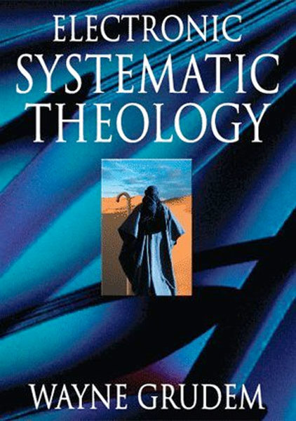 Grudem's Systematic Theology by Wayne Grudem    for the Olive Tree