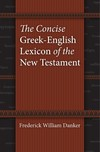 Concise Greek-English Lexicon of the New Testament