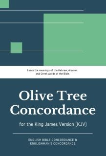 Olive Tree KJV Concordance (Englishman's and English B…