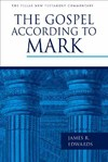 Pillar New Testament Commentary (PNTC): The Gospel According to Mark