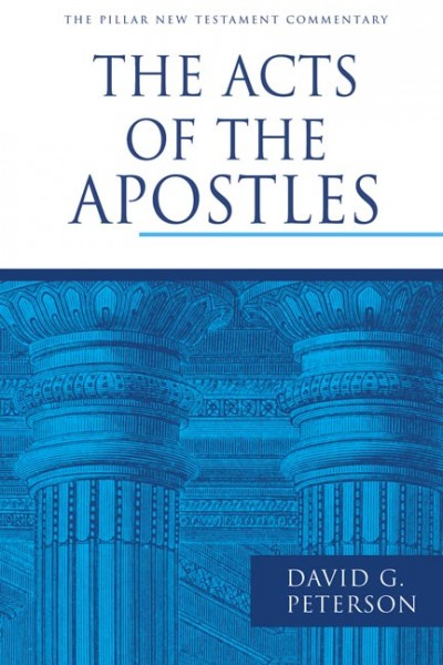 Pillar New Testament Commentary (PNTC): The Acts of the Apostles