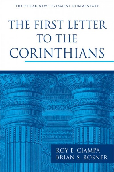 Pillar New Testament Commentary (PNTC): The First Letter to the Corinthians