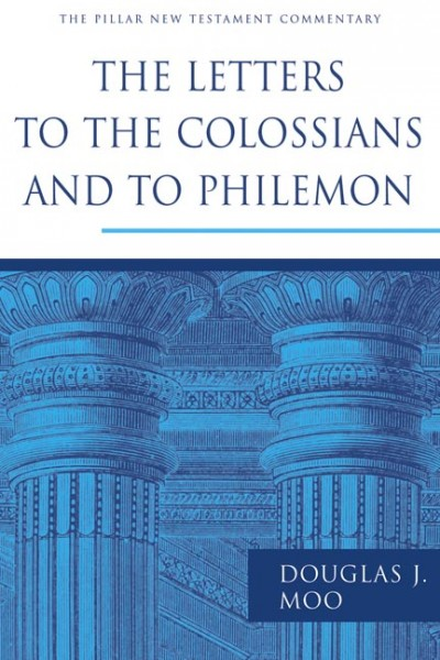 Pillar New Testament Commentary (PNTC): The Letters to the Colossians and to Philemon