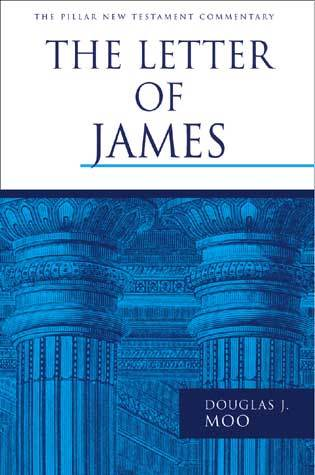 Pillar New Testament Commentary (PNTC): The Letter of James