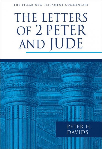 Pillar New Testament Commentary (PNTC): The Letters of 2 Peter and Jude