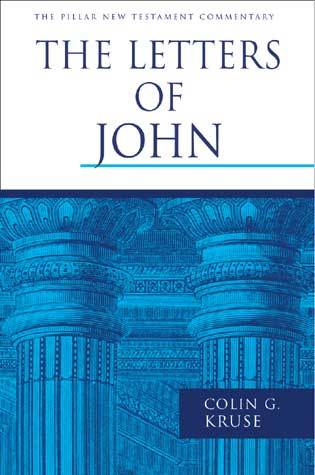 Pillar New Testament Commentary: The Letters of 1, 2, and 3 John