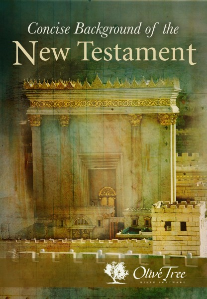 Concise Background Of The New Testament, A