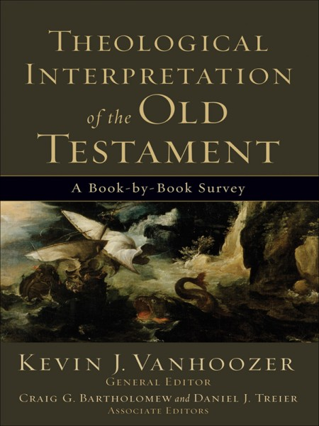 Theological Interpretation of the Old Testament