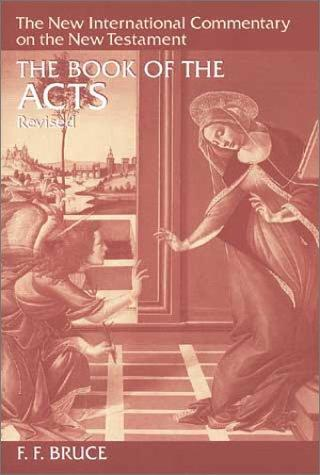 New International Commentary on the New Testament (NICNT): The Book of Acts