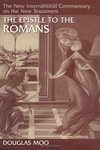 New International Commentary on the New Testament (NICNT): The Epistle to the Romans