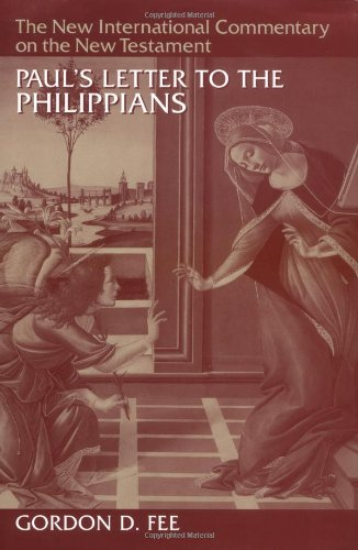 New International Commentary on the New Testament: Paul's Letter to the Philippians