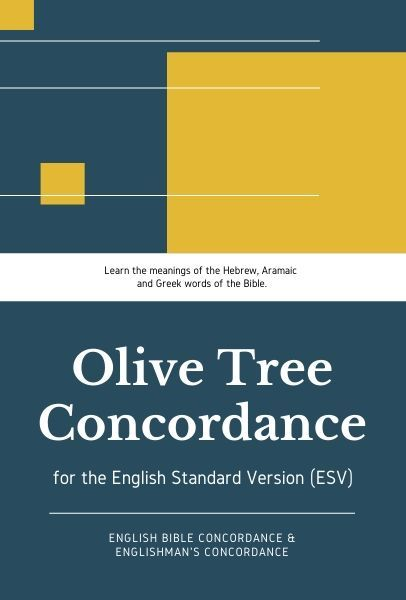 Olive Tree ESV Concordance with ESV (Englishman's and Engl…