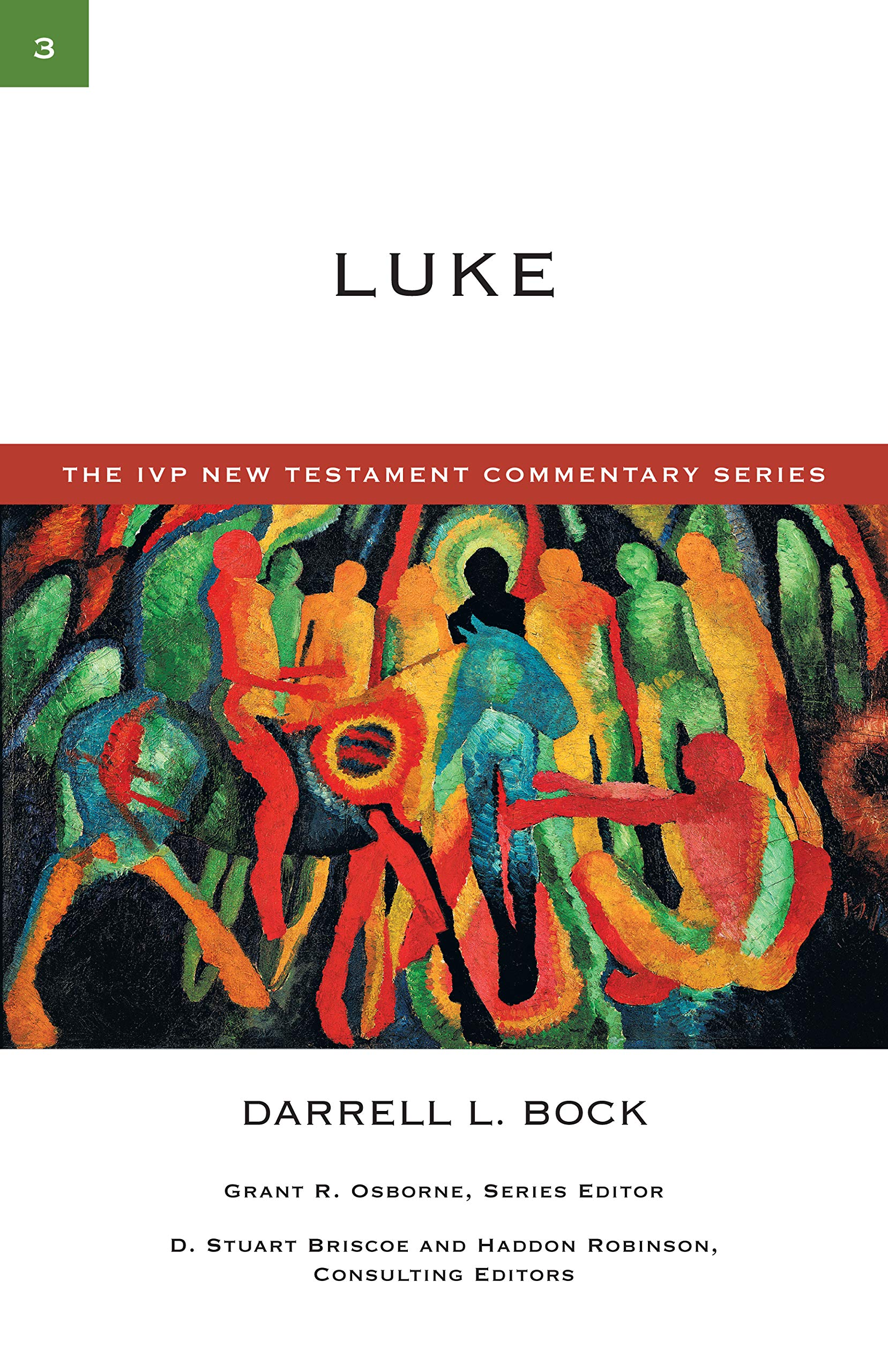 IVP New Testament Commentary Series - Luke