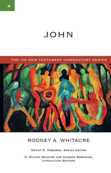 IVP New Testament Commentary Series - John