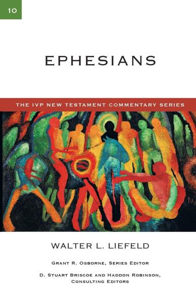 IVP New Testament Commentary Series - Ephesians
