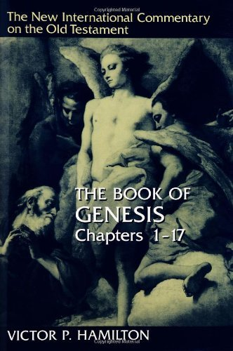 New International Commentary on the Old Testament (NICOT): The Book of Genesis 1-17