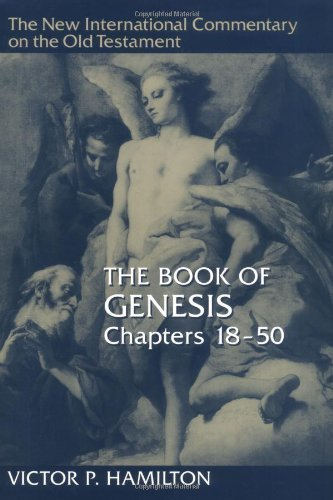 New International Commentary on the Old Testament (NICOT): The Book of Genesis 18-50