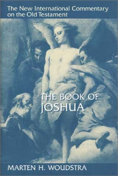 New International Commentary on the Old Testament: The Book of Joshua