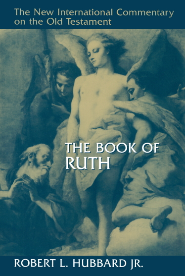 New International Commentary on the Old Testament: The Book of Ruth