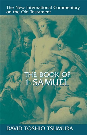 New International Commentary on the Old Testament: The First Book of Samuel