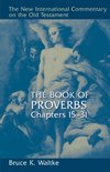 New International Commentary on the Old Testament (NICOT): The Book of Proverbs 15-31