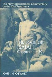 New International Commentary on the Old Testament (NICOT): The Book of Isaiah 1-39