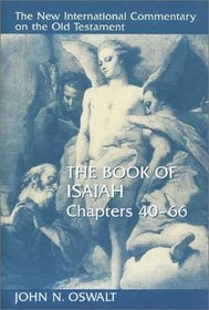 New International Commentary on the Old Testament (NICOT): The Book of Isaiah 40-66