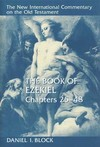 New International Commentary on the Old Testament (NICOT): The Book of Ezekiel 25-48