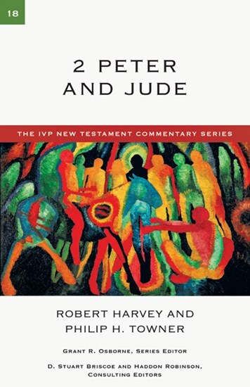 IVP New Testament Commentary Series - 2 Peter & Jude