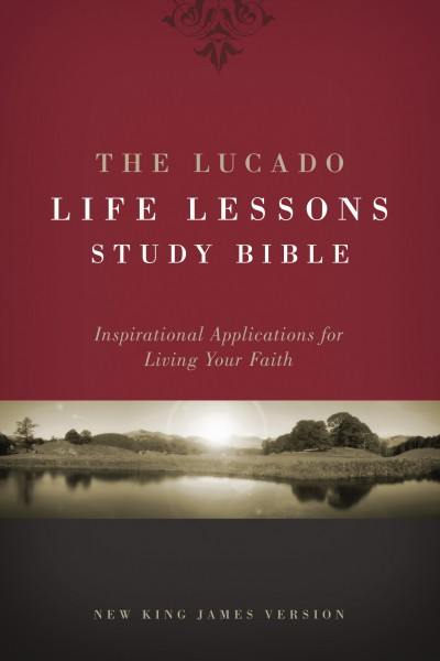 Lucado Life Lessons Study Bible Notes
