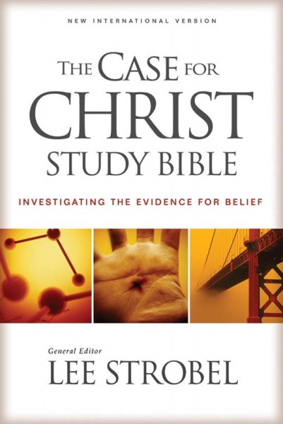 Case for Christ Study Bible Notes