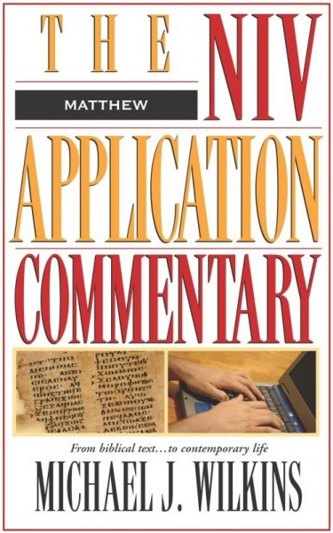 Matthew: NIV Application Commentary (NIVAC)