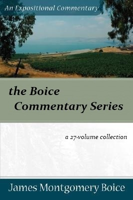 Boice Expositional Commentary Series (27 Vols.)
