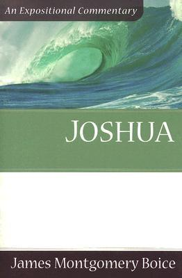 Boice Expositional Commentary Series: Joshua