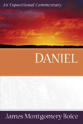 Boice Expositional Commentary Series: Daniel