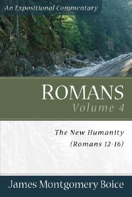 Boice Expositional Commentary Series: Romans Volume 4