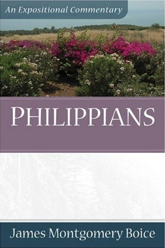 Boice Expositional Commentary Series: Philippians